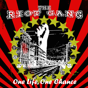 One Life One Chance EP The Riot Gang