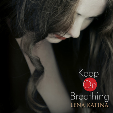 Keep on Breathing Lena Katina