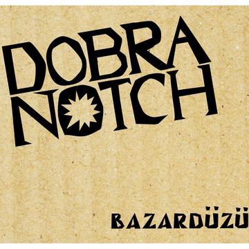Базардюзю DOBRANOTCH