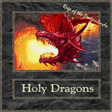 Holy Dragons - Rage Of The Dragon Lords The Heepnotizer