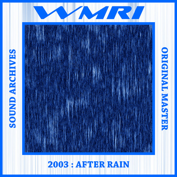 After Rain WMRI