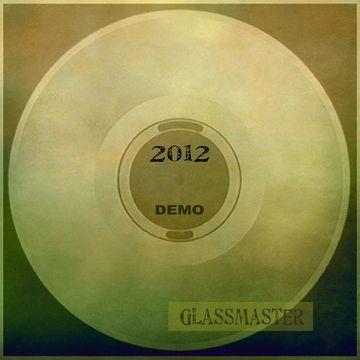 Demo 2012 Glassmaster