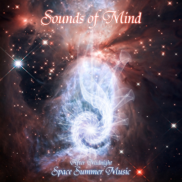 After Midnight - Space Summer Music Sounds of Mind