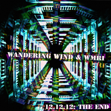 The End Wandering Wind & WMRI