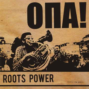 Roots Power Opa!