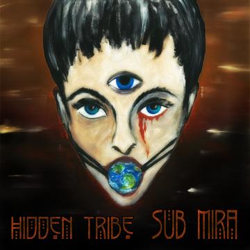 Sub Mira Hidden Tribe