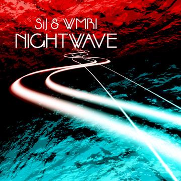 Nightwave SiJ & WMRI