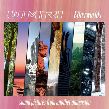 Etherworlds WMRI