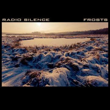 Frosts Radio Silence