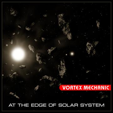 At the Edge of Solar System Vortex Mechanic