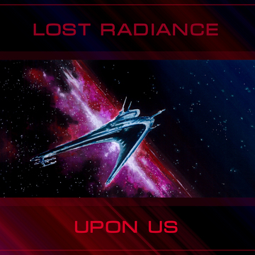 Upon Us Lost Radiance