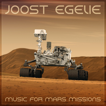 Music for Mars Missions Joost Egelie