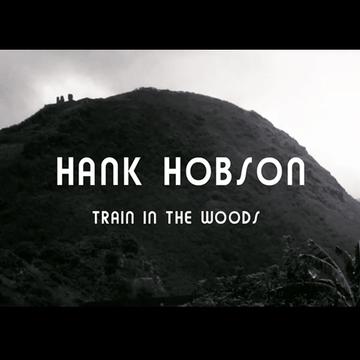 Train In The Woods Hank Hobson