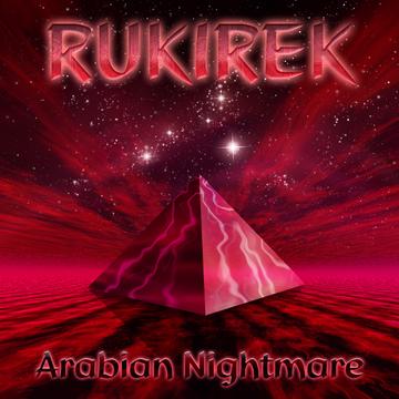 Arabian Nightmare Rukirek