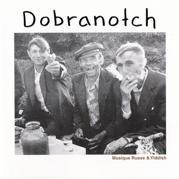 Musique Russe & Yiddish DOBRANOTCH