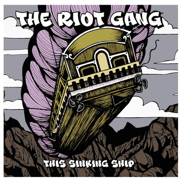 This Sinking Ship The Riot Gang