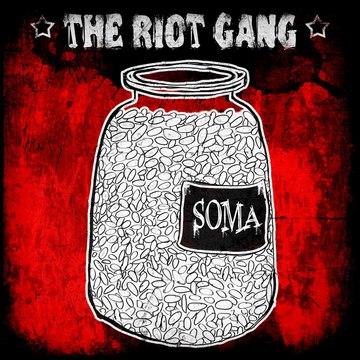 Soma The Riot Gang
