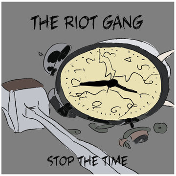 Stop The Time  The Riot Gang