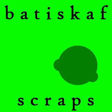scraps batiskaf
