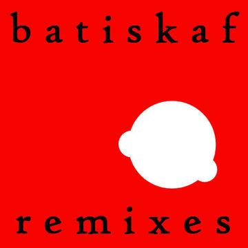 remixes batiskaf