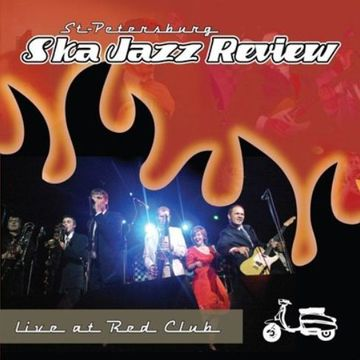 Live At Red Club St.Petersburg Ska-Jazz Review