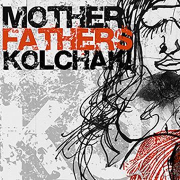 Kolchak! Motherfathers