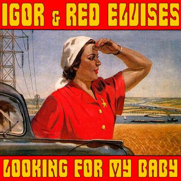 Looking For My Baby Игорь и Red Elvises