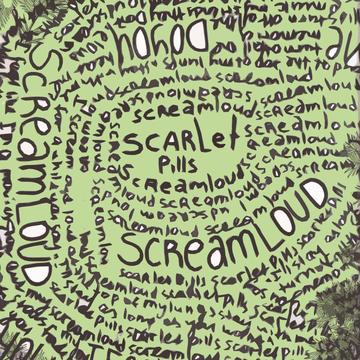 Scream Loud [single 2010] Scarlet Pills