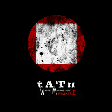 Waste Management Remixes (Disk 1) t.A.T.u.