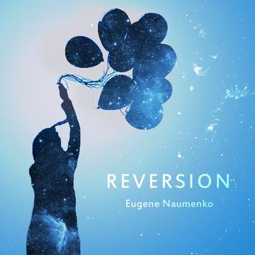 Reversion Eugene Naumenko