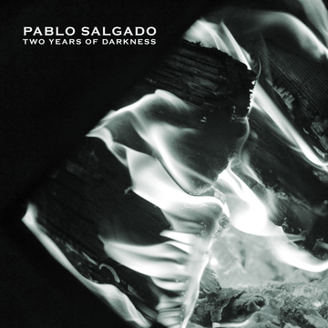 Two Years of Darkness Pablo Salgado