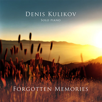 Forgotten Memories Denis Kulikov