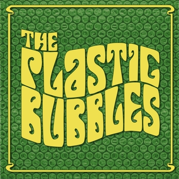 The PLASTIC BUBBLES ThePLASTICBUBBLES